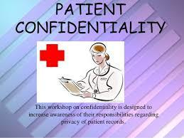patient confidentality As important as patient confidentiality is, there are certain times that most people would agree that medical (doctor-patient) confidentiality needs to be waived.