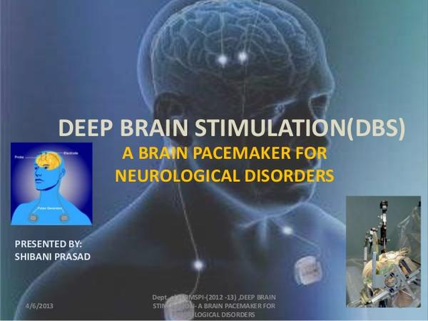 What is deep brain stimulation for?