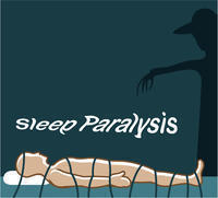 What causes sleep paralysis and how do you come out of it?