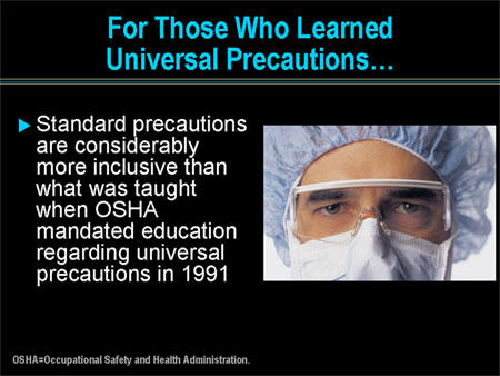 What is meant by universal precautions for infection control?