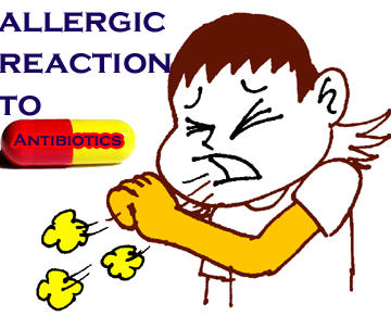 What to do for allergic reaction to antibiotic ?  Finished course. Just wait.