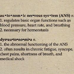 What causes dysautonomia (dysfunction of autonomic nervous system)?