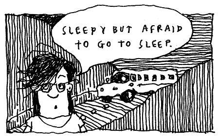 Im having trouble falling asleep because im afraid i wont wake up; how can I overcome this fear?